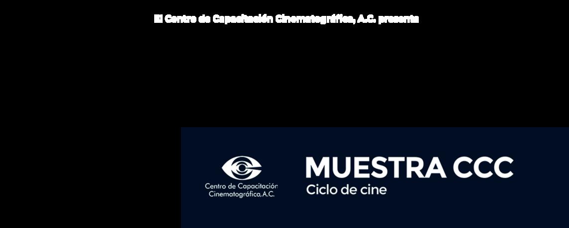 Especial Centro de Capacitación Cinematográfica