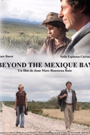Beyond the mexique bay