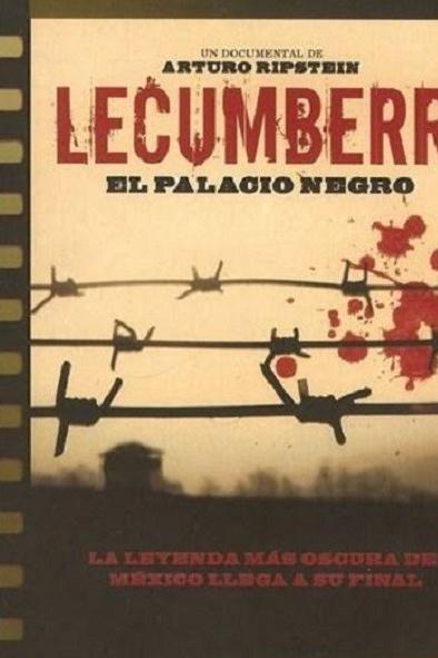 Lecumberri, El Palacio Negro