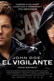 John Doe: El Vigilante