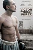 """Victor """"Young"""" Pérez: El destino de un campeón"""