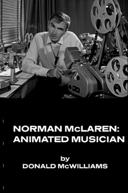 Norman McLaren: Animated Musician