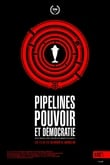 Pipelines, power and Democracy