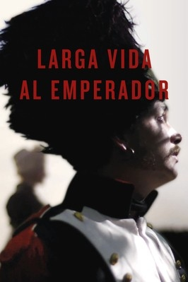 Larga vida al Emperador