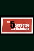 Los 5 secretos del oficinista