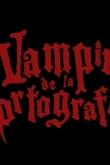 El vampiro de la ortografía