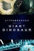 Attenborough y el dinosaurio gigante