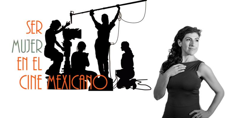 Ser mujer en el cine mexicano