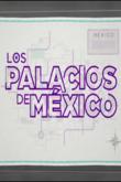 Los palacios de México