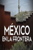 México en la frontera