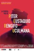 La curiosa vida de Piter Eustaquio Rengifo Uculmana