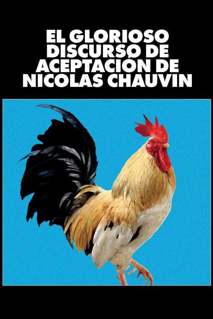 El glorioso discurso de aceptación de Nicolas Chauvin