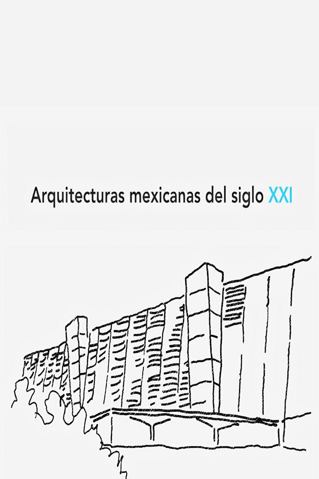 Arquitecturas mexicanas del siglo XXI