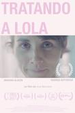 Tratando a Lola