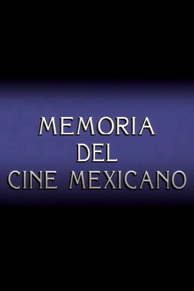 Memoria del cine mexicano