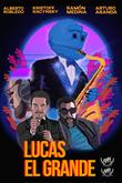 Lucas El Grande