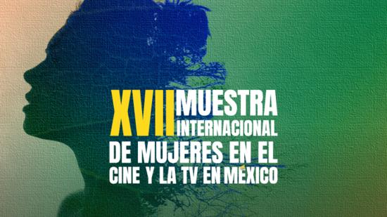 Muestra Internacional de mujeres en el cine y la TV