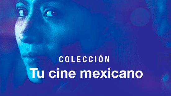 Colección Tu cine mexicano
