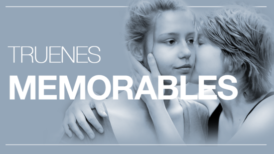 Truenes memorables