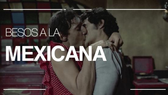 Besos a la mexicana