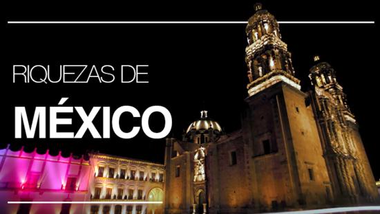 Riquezas de México