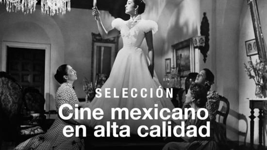 Cine mexicano en alta calidad