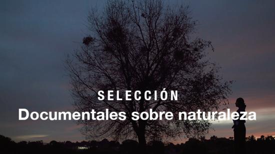 Documentales sobre naturaleza
